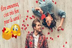 L'amour a d'énormes influences positives sur la santé ! Sentez-vous ces palpitations ? Voyez-vous ce sourire béat dans votre miroir ? Vous trouvez-vous plus jeune, en meilleure forme, moins migraineux ? Oui ?