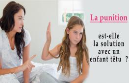 Votre enfant est têtu mais la punition n'est pas forcément la solution. Vous ne devez opter ni pour la violence physique ni pour la violence verbale si vous vous attendez à ce qu'il soit plus compréhensif et moins têtu.