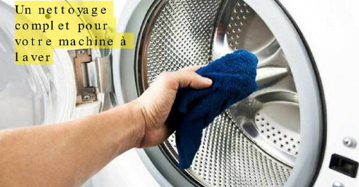 un nettoyage complet pour votre machine laver. Black Bedroom Furniture Sets. Home Design Ideas