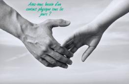 Le saviez-vous? Le toucher est une partie importante de ce qui rapproche deux personnes donc rien ne vaut un contact physique.