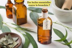 Les huiles essentielles sont des alliées de choix pour booster votre organisme et mettre KO cette bronchite qui vous mine !