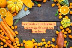 Les fruits et légumes oranges regorgent de vitamines et minéraux qui présentent de nombreux bienfaits pour la santé.
