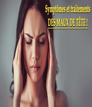 Les maux de tête sont extrêmement courants : la plupart des gens souffrent de maux de tête à un certain moment de leur vie.