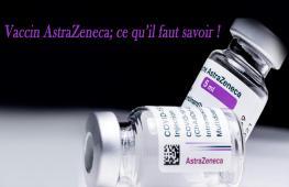 Voici des choses à savoir sur le vaccin anti- Covid-19 d'AstraZeneca/Oxford.; Prix, effets secondaires, conception, efficacité ...