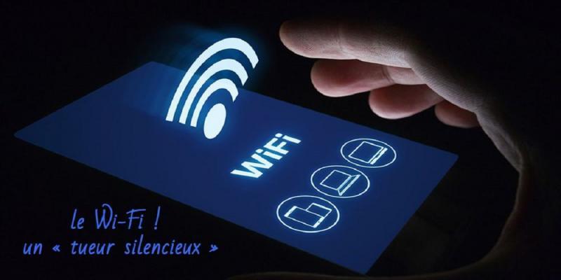 Wi-Fi, Un Tueur Silencieux Qui Nous Tue Tout Doucement !