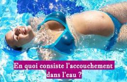 L'accouchement dans l'eau consiste à accoucher dans le milieu aquatique. On distingue cependant deux situations.
