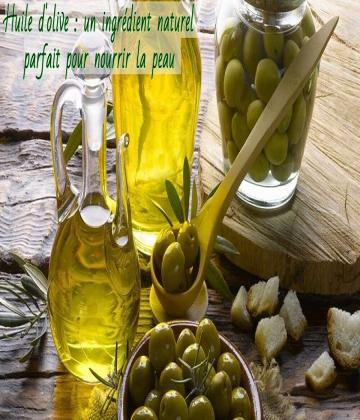 découvre les bienfaits de l'huile d'olive sur la peau !