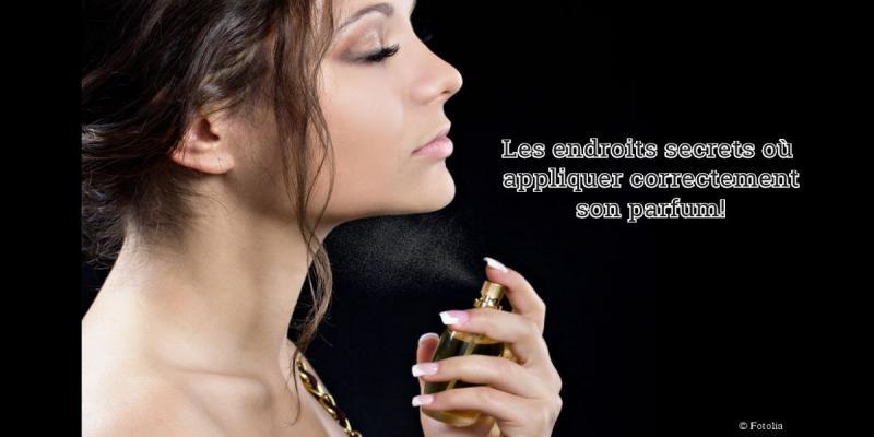 Comment peut-on mettre du parfum correctement ? Quels sont les endroits spécifiques dans le corps où on doit se parfumer?