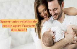 Comment se comportent les couples après avoir leur premier bébé? Comment dépasser l'anxiété post-natale?